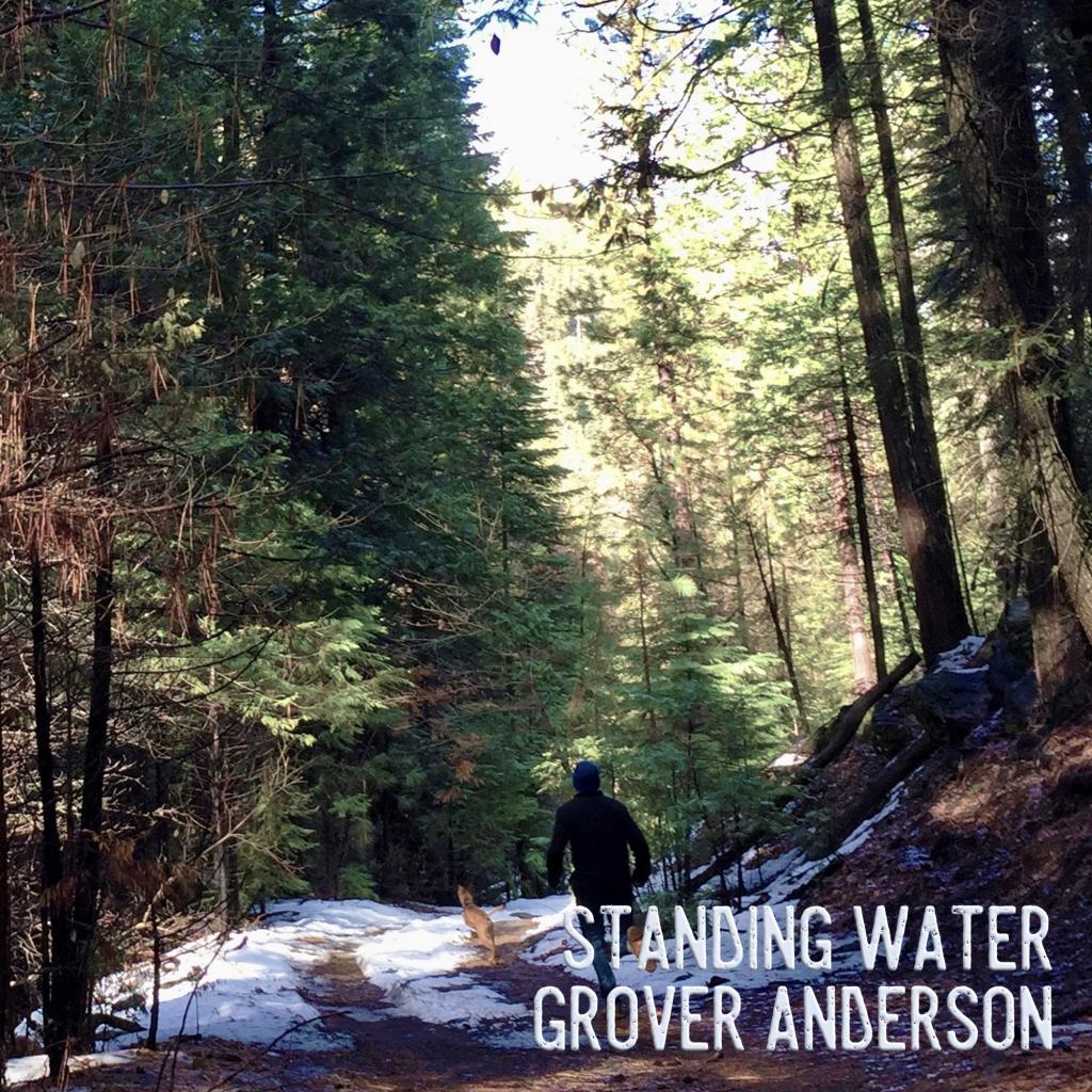 Grover Anderson - Standing Water