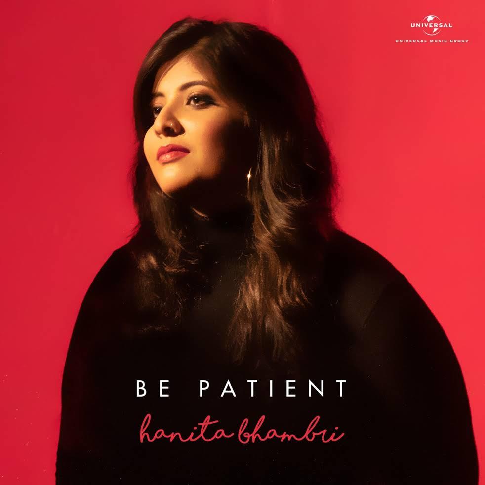Hanita Bhambri – Be Patient