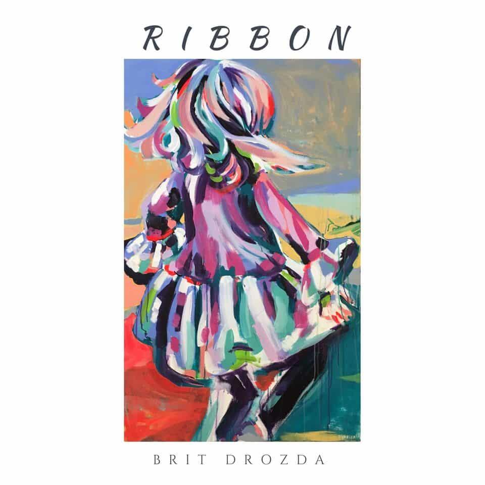Brit Drozda - Ribbon