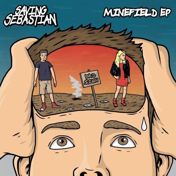 Saving Sebastian - Minefield EP
