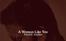 Patrick Jordan - A Woman Like You