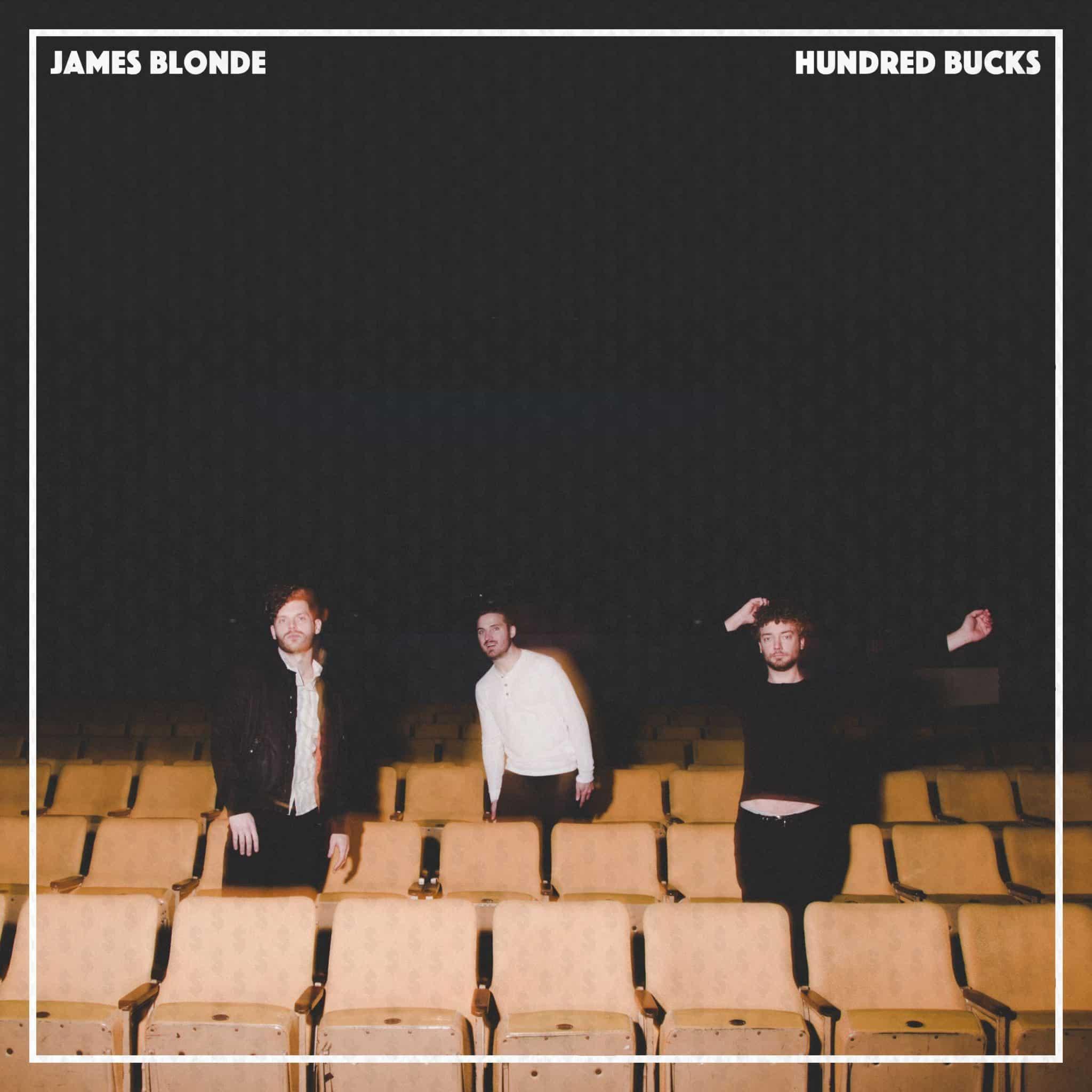 James Blonde - Hundred Bucks