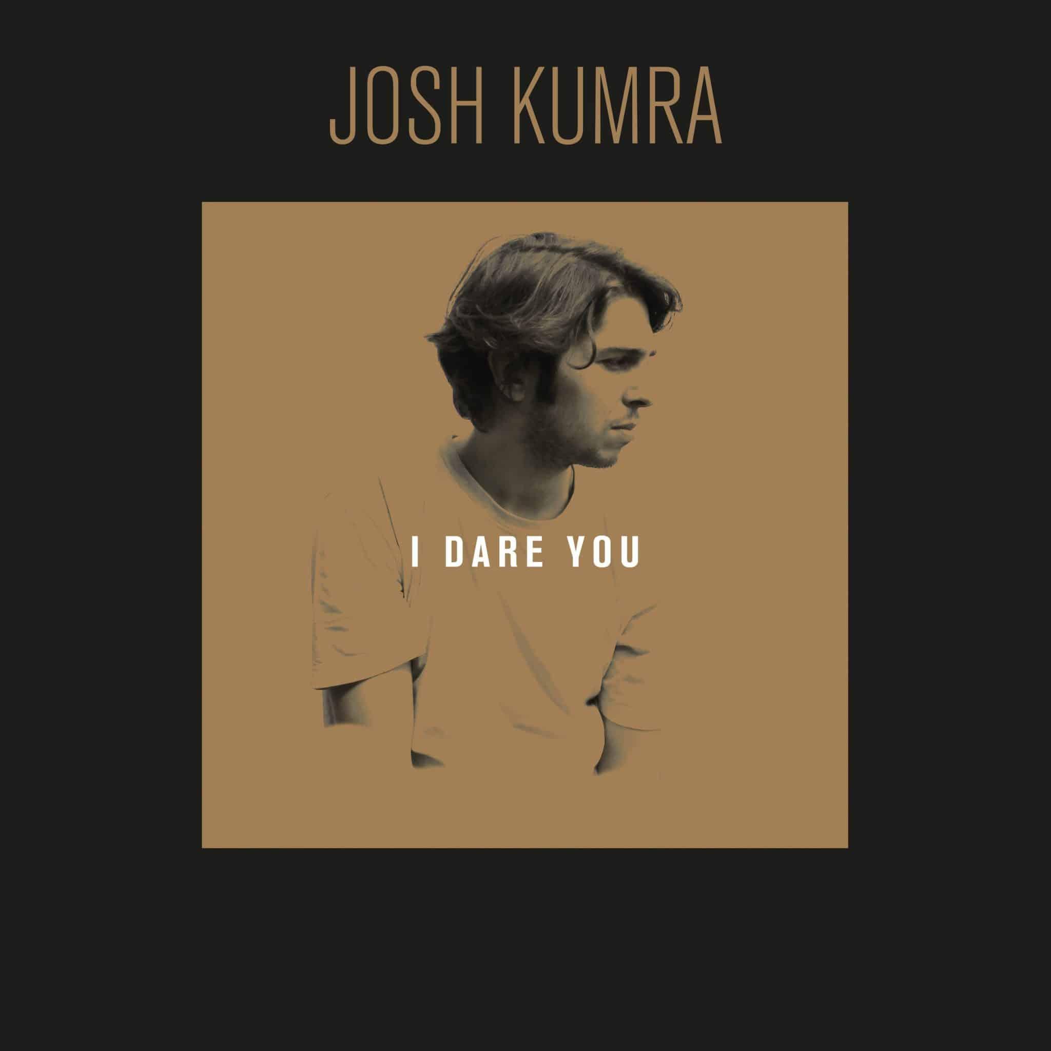 Josh Kumra - I Dare You