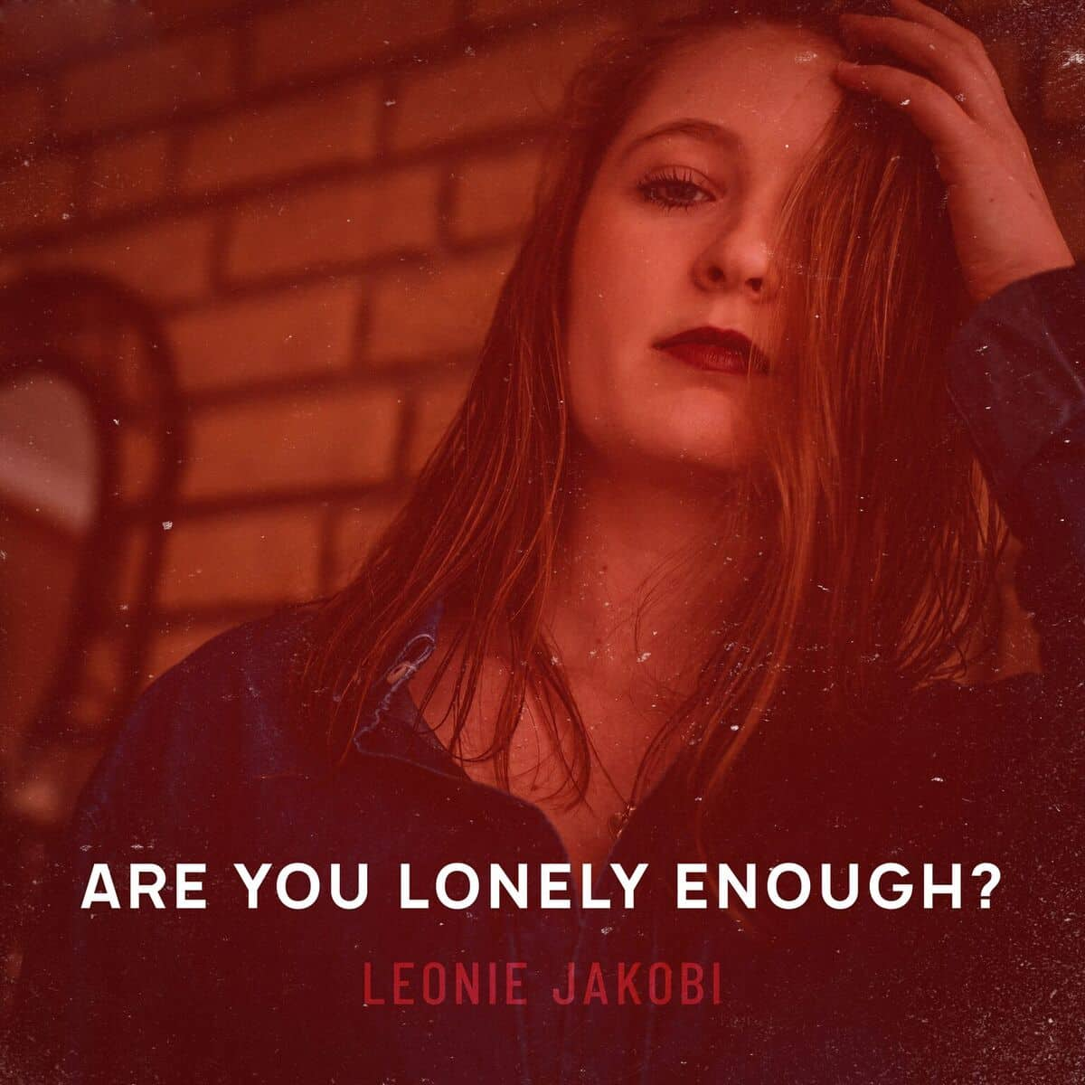 Leonie Jakobi – Are You Lonely Enough?