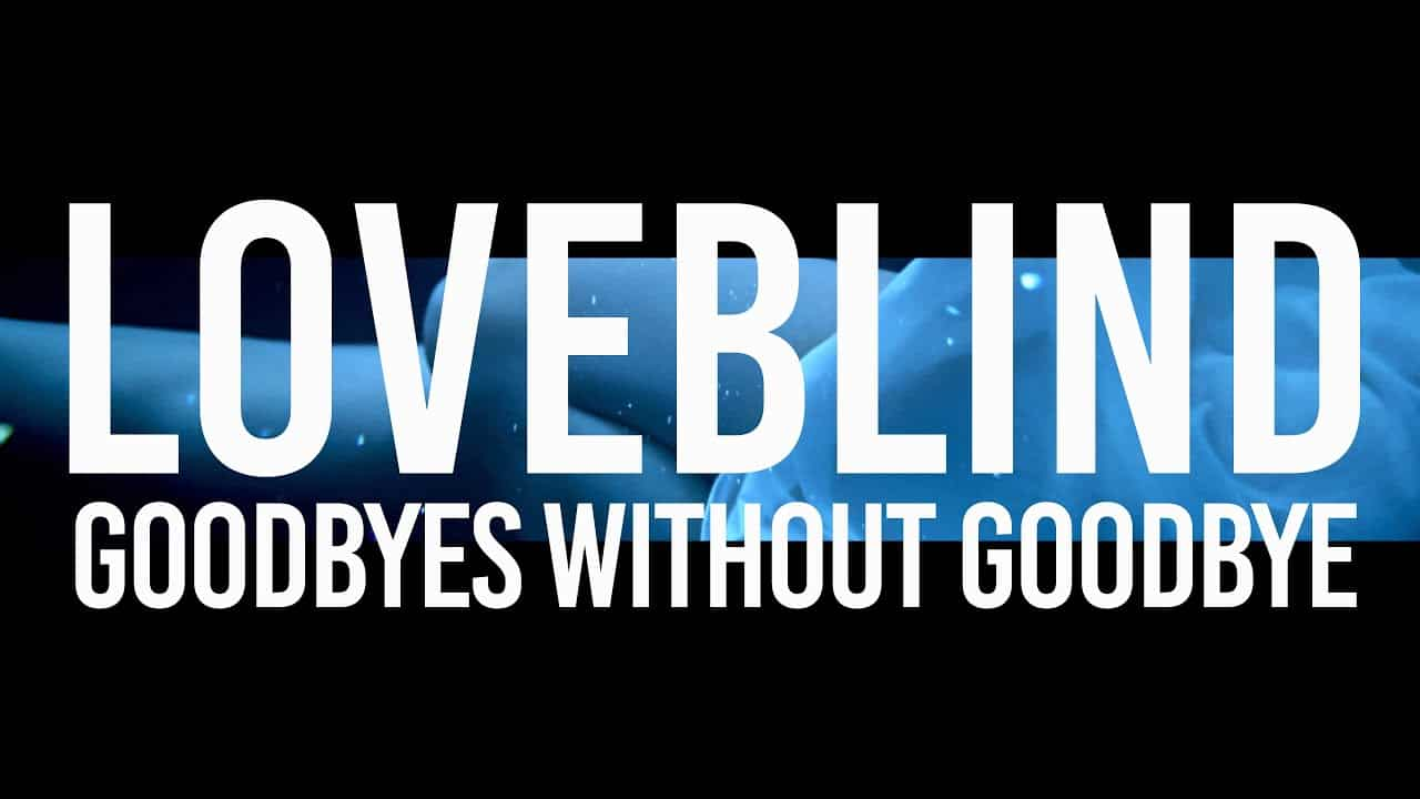 LOVEBLIND - GOODBYES WITHOUT GOODBYE