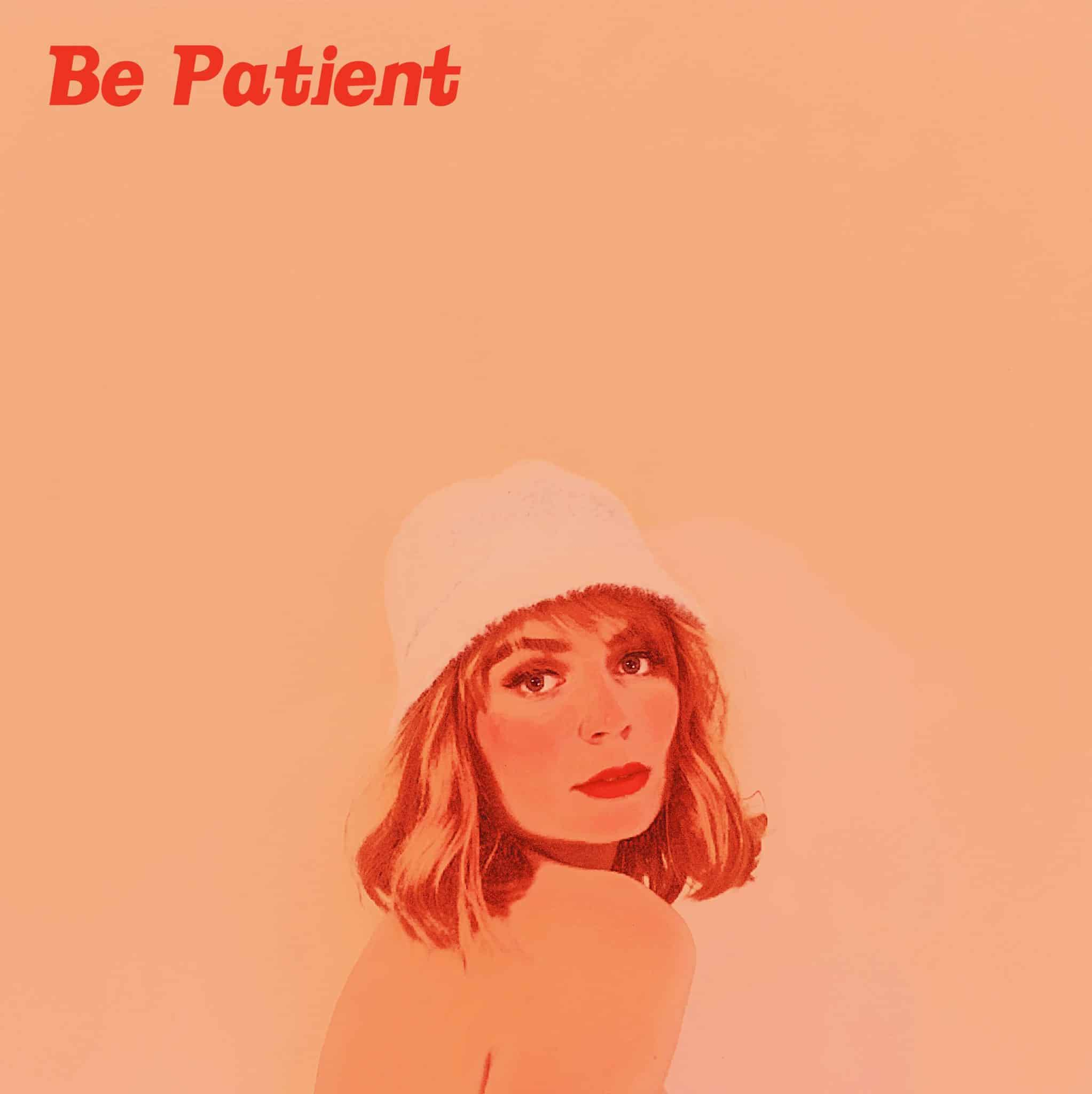 Nora Anna - Be Patient