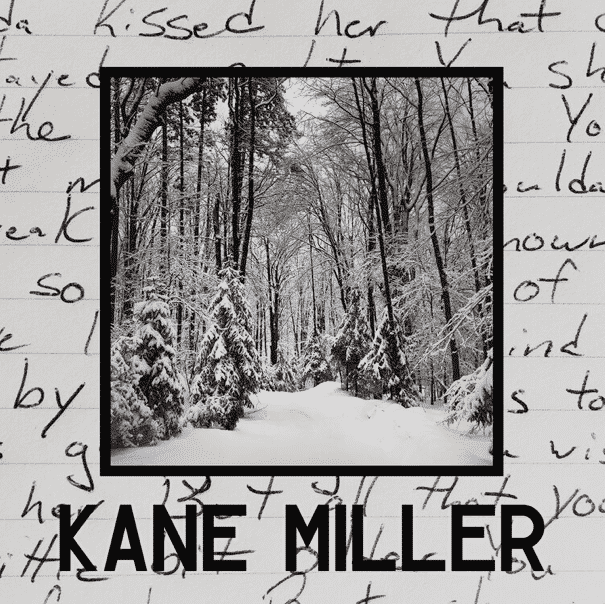 Kane Miller - Getting Older
