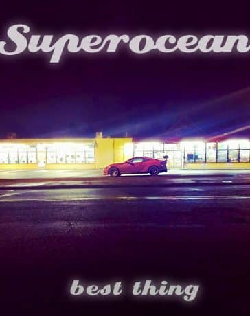Superocean - Best Thing