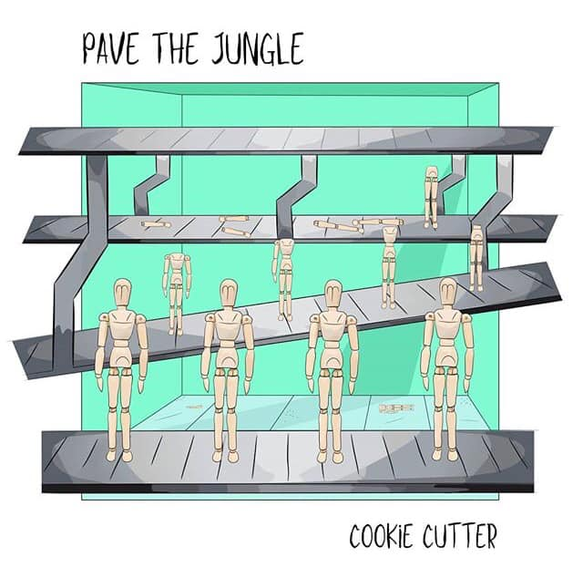 Pave The Jungle - Cookie Cutter