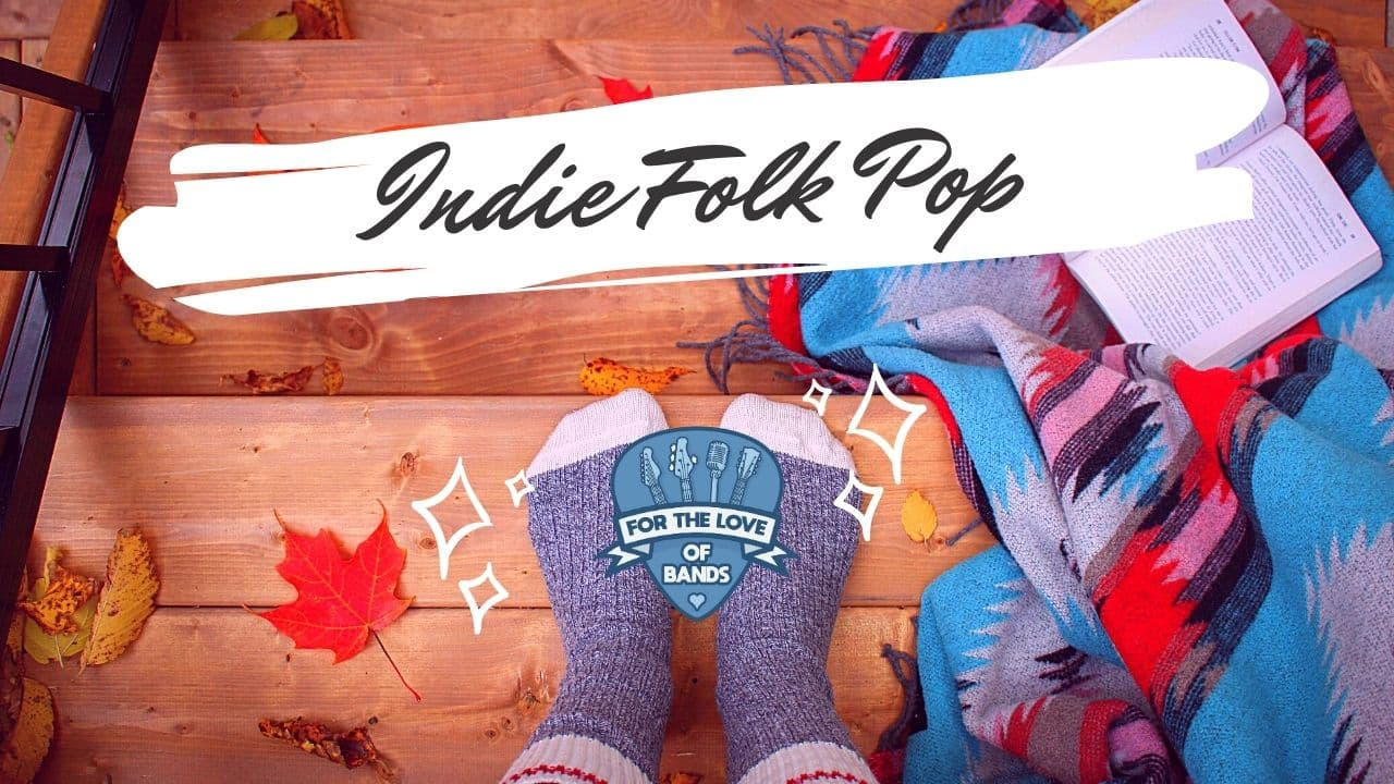 Indie Folk, Pop Playlist Autumn/Fall 2020 – The Best Chill, Cozy, Coffeehouse Music of November 2020