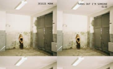 Jessie Monk - Turns Out I'm Someone Else