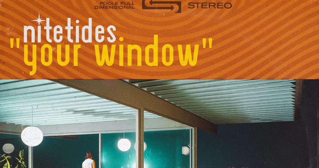 Nite Tides - Your Window