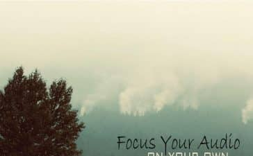 focus your audio - on your own